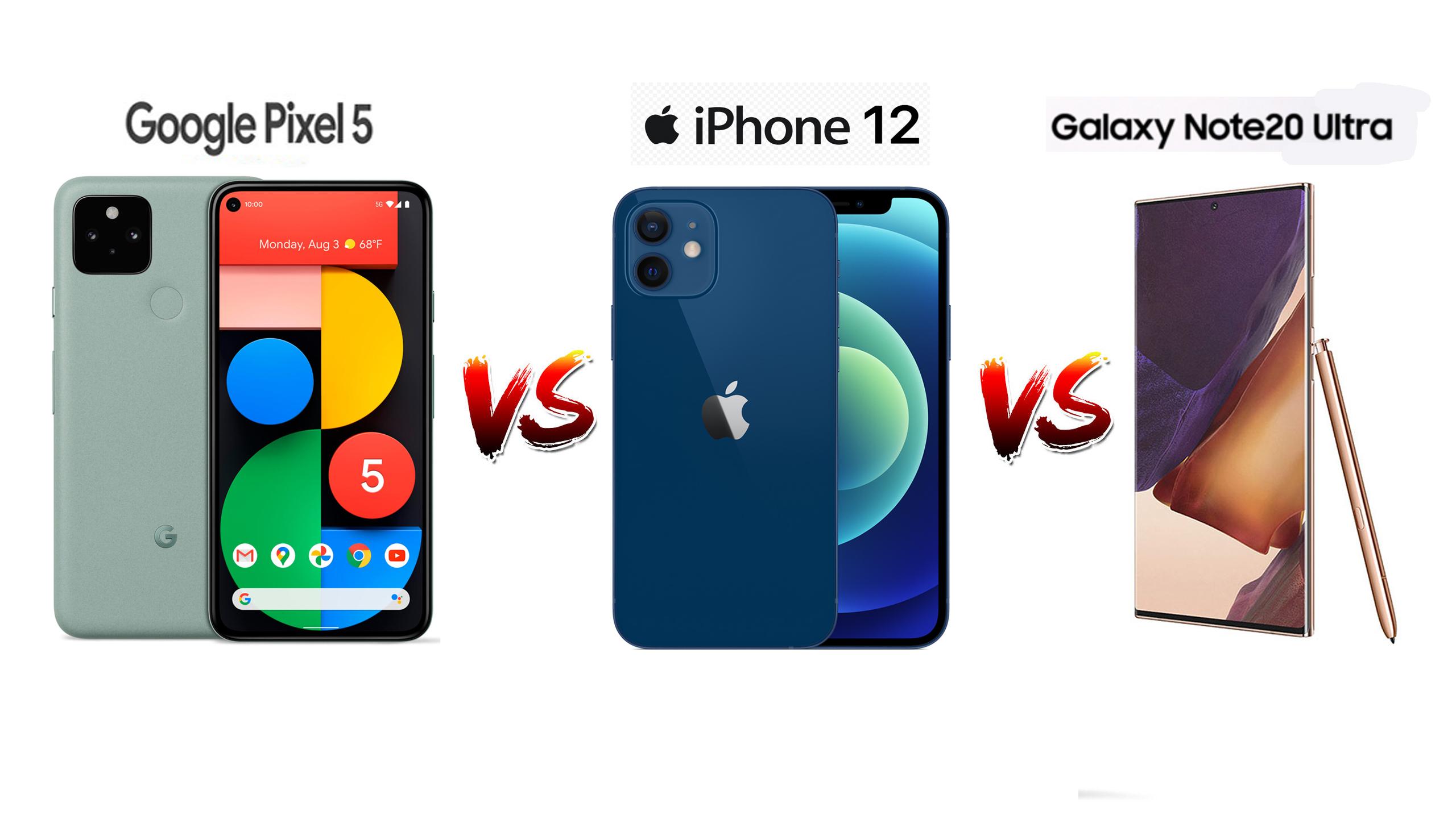 pixel 5 vs iphone 12 vs note 20 ultra